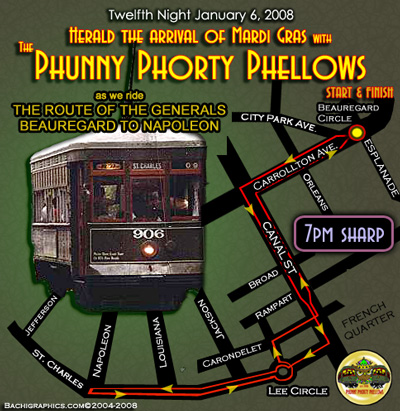 Official Mardi Grass Route of the Phunny Phorty Phellows for 2007 Mardi Gras
